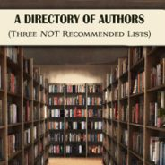 A Directory of Authors (Three NOT Recommended Lists)